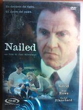 FILM DVD - NAILED - CON HARVEY KEITEL E BRAD ROWE NUOVO INCELLOPHANATO