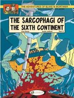 Adventures of Blake & Mortimer 10 : The Sarcophagi of the Sixth Continent - P...