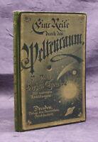 Tromholt  eine Reise durch den Weltenraum 1889 Wissenschaft Wissen Planeten js