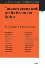 Temporary Agency Work and the Information Society Vol. 50 by Roger Blanpain...