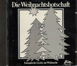 Die Weihnachtsbotschaft  Europäische Lieder zur Weihnacht, CD-Album