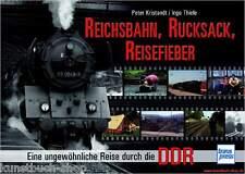 Fachbuch Reichsbahn Rucksack Reisefieber, Dampfloks in der DDR, OVP