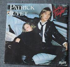 Patrick Juvet, lady night / viva California, SP - 45 tours France - label gris