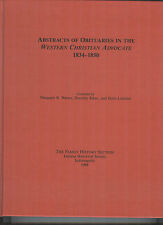 "Abstracts of Obituaries in the ""Western Christian Advocate"" 1834-1850"