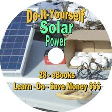 SOLAR POWER - Build your own Panels - Off the Grid Solar Energy - 28 Books on CD