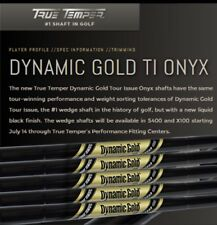 NEW TRUE TEMPER DYNAMIC GOLD ONYX S400 TOUR ISSUE WEDGE SHAFTS IN STOCK