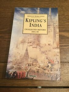 KIPLING'S INDIA ~ UNCOLLECTED SKETCHES 1884-88 ~ Edited by Thomas Pinney