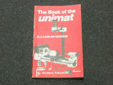 The Book of the Unimat by D. J. Laidlaw-Dickson, Emco Unimat Ref #150069