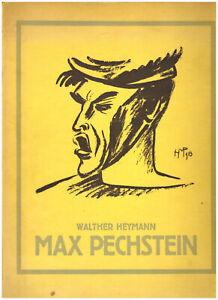 """MAX PECHSTEIN """"BILDER + GRAPHIK"""" 1ed 1916 WALTHER HEYMANN. ILLUSTRIERT"""