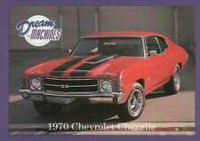 1970 Chevrolet Chevelle, Dream Machines Cars, Trading Card, Auto - Not Postcard