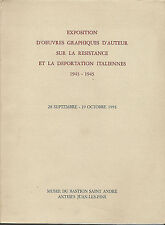 MOSTRA DELLA GRAFICA D'AUTORE SULLA RESISTENZA E LA DEPORTAZIONE ITALIANE _ 1991