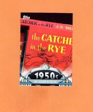 2011 TOPPS AMERICAN PIE THE CATCHER IN THE RYE #31 *INV