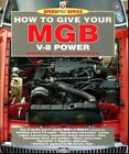 How to Give Your Mgb V8 Power (Speedpro)