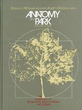 Anatomy of a Park: The Essentials of Recreation Area Planning and-ExLibrary