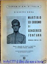 Martirio ed eroismo di Genserico Fontana Medaglia d'oro al v.m. BONA 1954