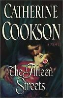 The Fifteen Streets: A Novel by Cookson, Catherine , Hardcover