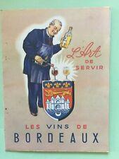 J247-GASTRONOMIE VIN: L'Art de servir les Vins de Bordeaux Rare dépliant ancien