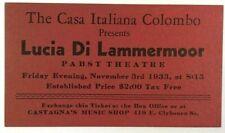 1933 Ticket Pabst Theatre Casa Italiana Combo Lucia Di Lammermoor Milwaukee WI