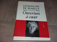 OUVERTURE À COEUR / JACQUELINE DE ROMILLY