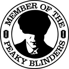 Member Of the Peaky Blinders vinyl car Decal / Sticker