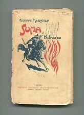 Giuseppe Mezzavilla SUMA IL BOLIVIANO Avventure SEI Torino Libro antico