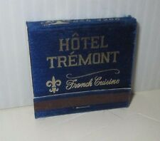 HOTEL TREMONT FRENCH CUISINE LANSDALE PENNSYLVANIA MATCHES MATCH BOOK DEAL/2