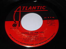 Judy Clay: Saving All For You / Greatest Love 45 - Soul