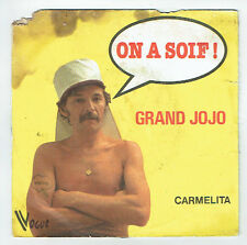 "GRAND JOJO Vinyle 45T 7"" SP ON A SOIF ! - CARMELITA -VOGUE 101336 F Reduit  RARE"