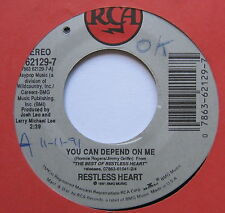 "RESTLESS HEART - You Can Depend On Me - Excellent Con 7"" Single RCA 62129-7"