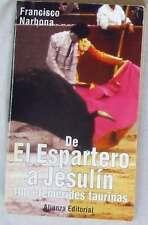 DE EL ESPARTERO A JESULÍN 100 EFEMERIDES TAURINAS -ALIANZA EDITORIAL -VER INDICE