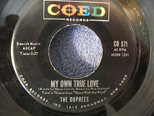 "The Duprees, My Own True Love / Ginny, Coed CO 571, 1962, 7"" 45 RPM, Doo Wop"