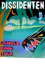 "DISSIDENTEN TOUR POSTER / KONZERTPLAKAT ""JUNGLE BOOK TOUR"""