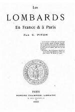 Les Lombards en France et à Paris by C. Piton (2016, Paperback)