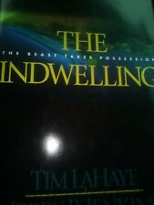 The Indwelling By Tim LaHaye And Jerry B. Jenkins