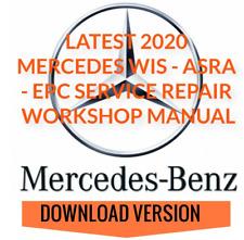 2020 Mercedes WIS ASRA & EPC Service Repair Workshop Manual New