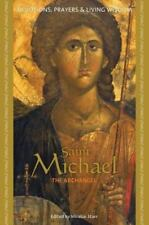 Saint Michael the Archangel: Devotions, Prayers, and Living Wisdom