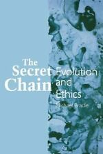 SUNY Series in Philosophy and Biology: The Secret Chain : Evolution and Ethics by Michael Bradie (1994, Paperback)