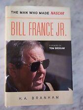 Bill France Jr.: The Man Who Made NASCAR by H. A. Branham  SIGNED!