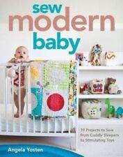 Sew Modern Baby,Angela Yosten,New Book mon0000063971