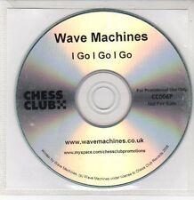 (DQ650) I Go I Go I Go, Wave Machines - 2008 DJ CD