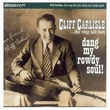 Cliff Carlisle The Ring Tail Tom Dang My Rowdy Soul CD NEW SEALED Country