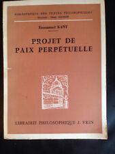 Kant - Projet de paix perpétuelle - Vrin Gouhier 1975 Philosophie