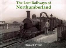 Lost Railways of Northumberland Book - Stenlake