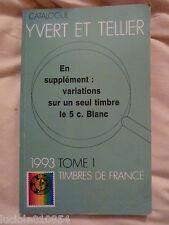 Yvert Et Tellier Catalogue De Timbres 1993 Tome1