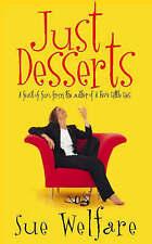 Just Desserts by Sue Welfare Paperback 1998