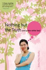 Nothing But the Truth (and a few white lies) (A Ju