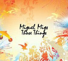 Miguel Migs Those Things Neu OVP