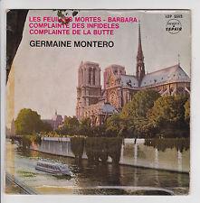 Germaine MONTERO 45T EP FEUILLES MORTES - COMPLAINTE BUTTE -BARBARA -SAPHIR 5569
