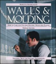 Walls and Molding: How to Care for Old and Historic Wood and Plaster-ExLibrary