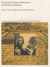 "John Evelyn's ""Elysium Britannicum"" and European Gardening (Dumbarton Oaks Coll"
